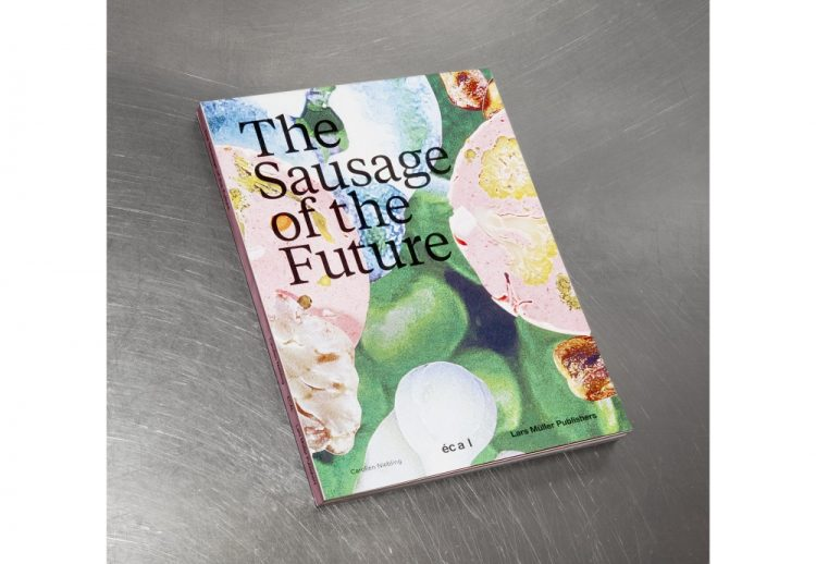Carolien Niebling - The Sausage of the Future
