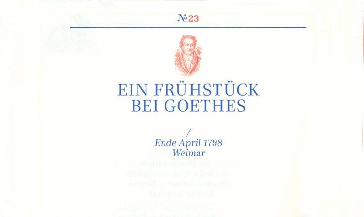 """Ein Frühstück bei Goethes, aus """"Wohl bekam's"""""""